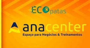 Parceria Anacenter-Ecopatas